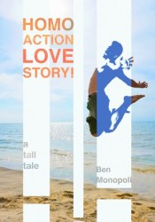 Homo Action Love Story! A tall tale Pdf Book