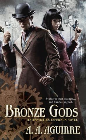 Bronze Gods (Apparatus Infernum, #1)
