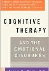 Cognitive Therapy and the Emotional Disorders Pdf Book