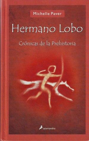 Hermano Lobo (Crónicas de la prehistoria #1)