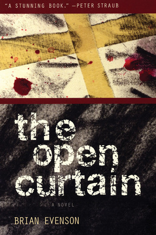 The Open Curtain By Brian Evenson — Reviews Discussion Bookclubs