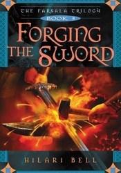 Forging the Sword (The Farsala Trilogy, #3) Pdf Book