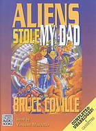 Aliens Stole My Dad