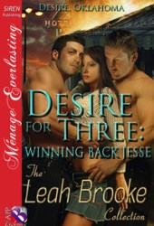 Desire for Three: Winning Back Jesse (More Desire, Oklahoma #1)