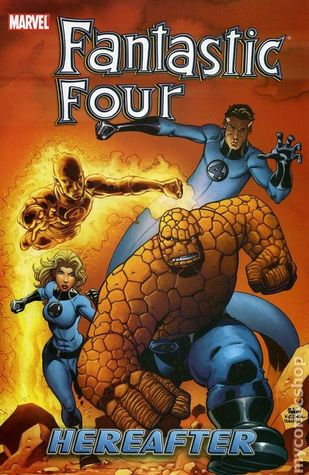 Fantastic Four, Volume 4: Hereafter