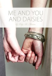 Me and You and Daisies