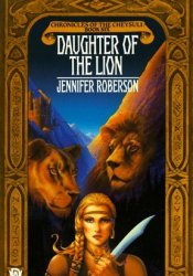 Daughter of the Lion (Chronicles of the Cheysuli, #6) Pdf Book