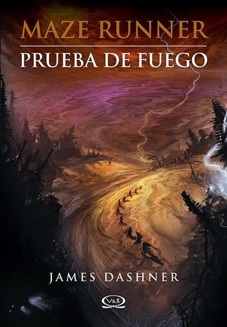 Prueba de fuego (Maze Runner, #2)