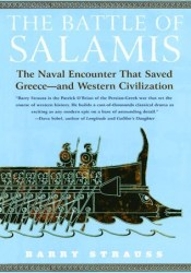 The Battle of Salamis: The Naval Encounter That Saved Greece-and Western Civilization Pdf Book