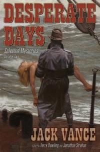 Desperate Days: Selected Mysteries, Volume Two