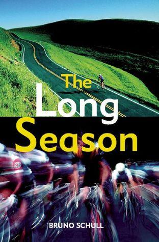 The Long Season: One Year of Bicycle Road Racing in California