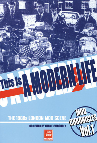 This Is A Modern Life: The 1980s London Mod Scene