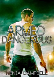Armed and Dangerous (The IMA, #2) Pdf Book