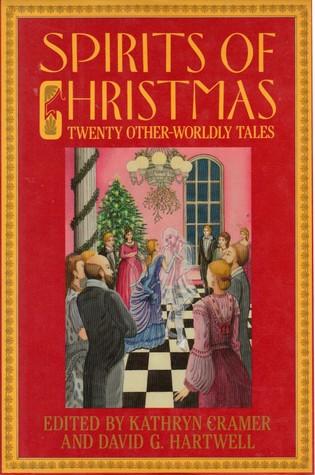 Spirits Of Christmas: Twenty Other-Worldly Tales