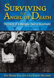 Surviving the Angel of Death: The Story of a Mengele Twin in Auschwitz Pdf Book