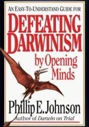 Defeating Darwinism by Opening Minds Pdf Book