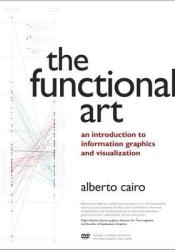 The Functional Art: An Introduction to Information Graphics and Visualization Pdf Book