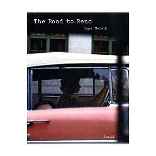 Inge Morath: The Road to Reno