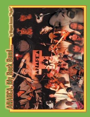 Anarca, My Rock Band...