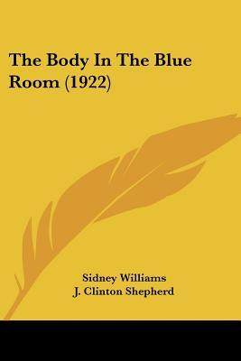 The Body In The Blue Room (1922)