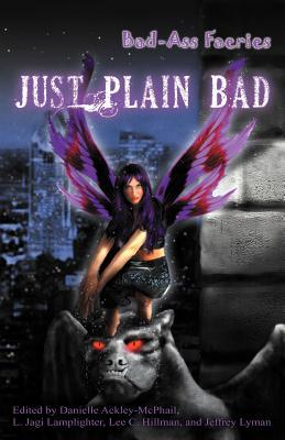 Just Plain Bad