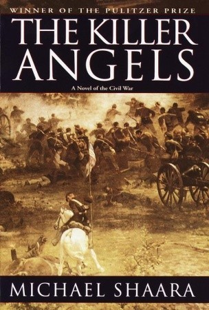 The Killer Angels (The Civil War Trilogy, #2)