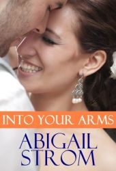 Into Your Arms (Landry, #4)