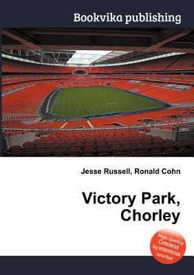 Victory Park, Chorley