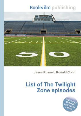 List of the Twilight Zone Episodes