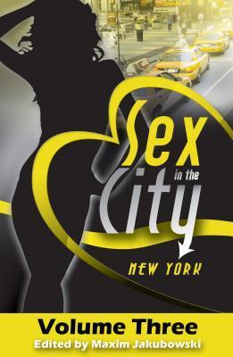 Sex in the City: New York, Volume Three