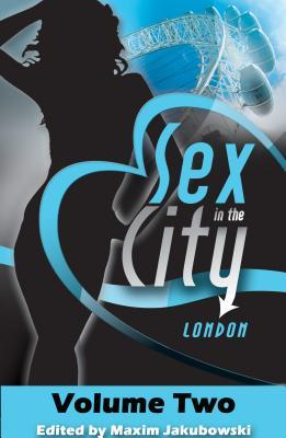 Sex in the City: London, Volume Two