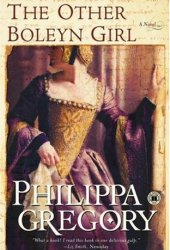 The Other Boleyn Girl (The Plantagenet and Tudor Novels, #9) Pdf Book