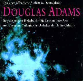 """Douglas Adams liest aus seinem Reisebuch: """"Die Letzten ihrer Art"""" und aus seiner Trilogie """"Per Anhalter durch die Galaxis"""""""