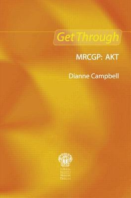 Get Through MRCGP: AKT
