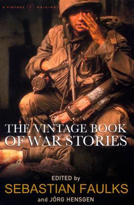 The Vintage Book Of War Stories