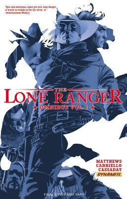 The Lone Ranger Omnibus, Volume 1