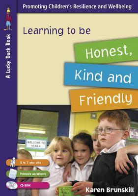 Learning to Be Honest, Kind and Friendly for 5 to 7 Year Olds