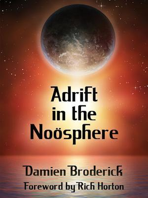 Adrift in the Noosphere: Science Fiction Stories