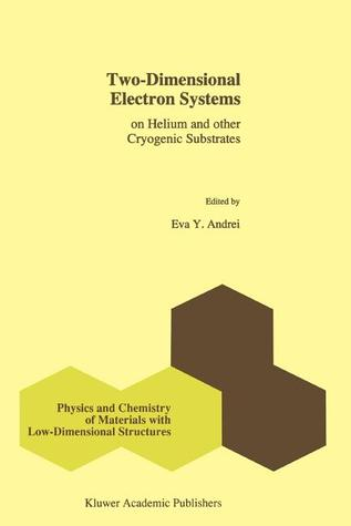 Two Dimensional Electron Systems: On Helium And Other Cryogenic Substrates