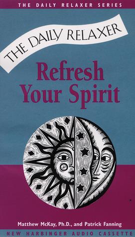Refresh Your Spirit
