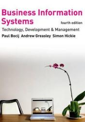 Business Information Systems: Technology, Development and Management. Pdf Book