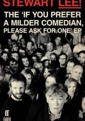 The 'If You Prefer a Milder Comedian, Please Ask for One' EP Pdf Book