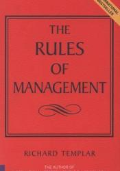 The Rules of Management: A Definitive Code for Managerial Success Pdf Book