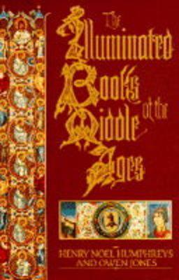 The Illuminated Books of the Middle Ages