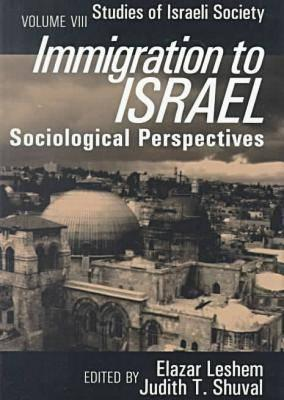 Immigration To Israel: Sociological Perspectives