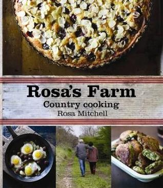 Rosa's Farm: Country Cooking