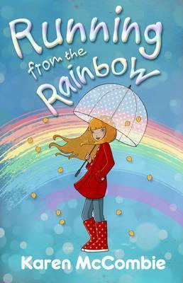 Running from the Rainbow