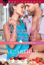 Decadent Dreams (The Draysons: Sprinkled with Love #1)