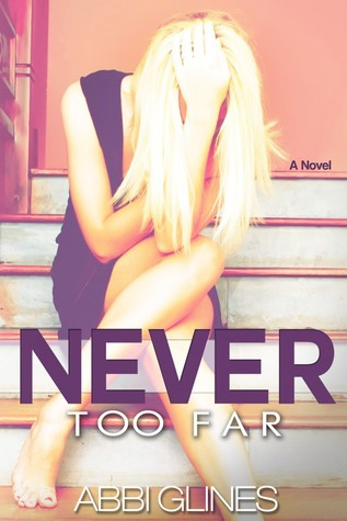 Never Too Far (Rosemary Beach, #2; Too Far, #2)