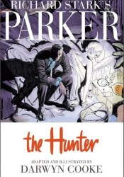 Richard Stark's Parker: The Hunter Pdf Book